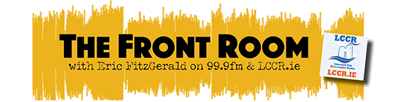 #podcast The Front Room with Eric FitzGerald on LCCR #2